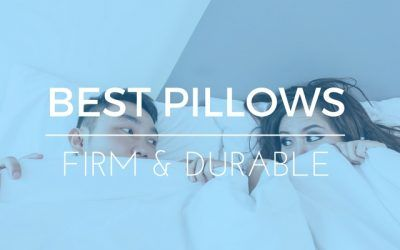 What are the Best Firm Pillows for the Money?