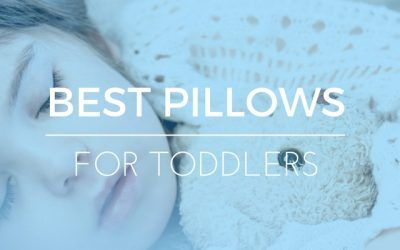 What's the Best Pillow for Toddlers? 2017 Ratings & Reviews