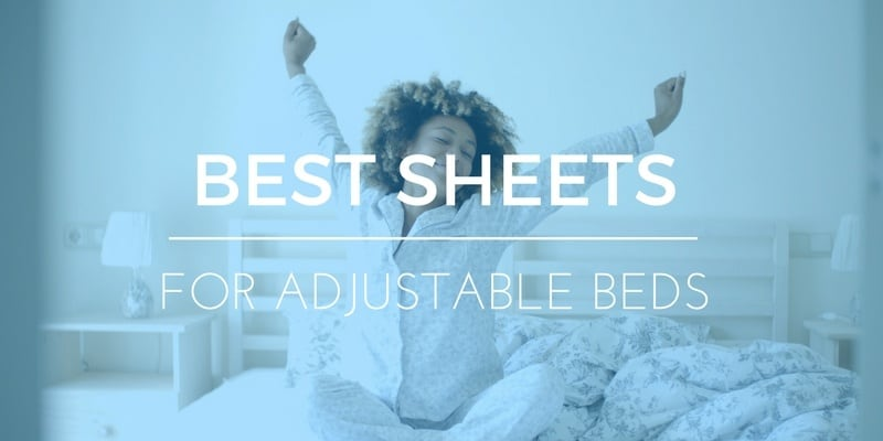 Best Sheets for Adjustable Beds: Understanding the Problem