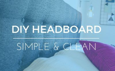 How To Make A Simple DIY Upholstered Headboard
