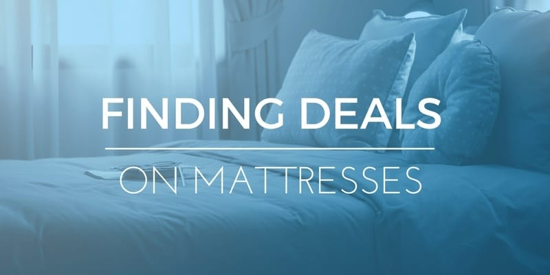 What s The Best Time To Buy A Mattress And Get A Good Deal