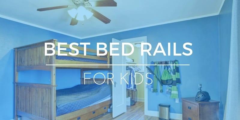 What's The Best Bed Rail? How To Keep Kids From Falling ...
