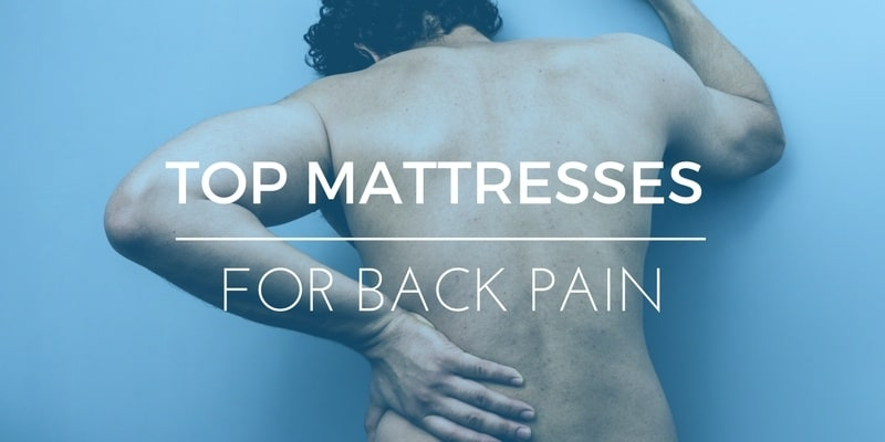 Best Mattress For Back Pain – Sleep Better Without Spending a Fortune