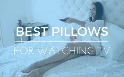 Best Pillows for Sitting or Watching Television in Bed: 2017 Reviews