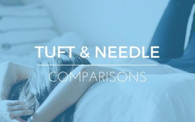 Tuft and Needle Vs Tempurpedic Mattresses – Which is Right For You?