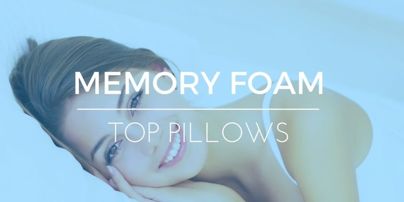 TOP RATED MEMORY FOAM PILLOWS