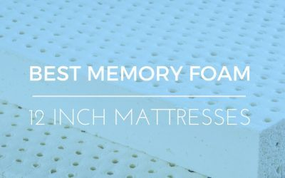 Choosing the Best 12 Inch Memory Foam Mattress