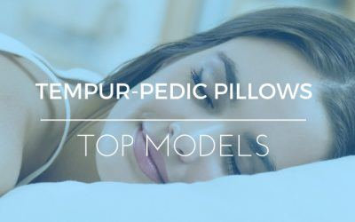 5 Great Tempurpedic Pillow Reviews: Ratings of Top Brands & More