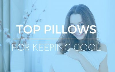 Cooling Pillow Reviews: Top 5 Choices to Keep Cool