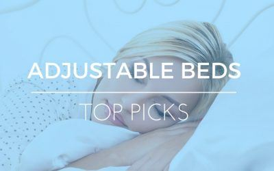 Best Adjustable Bed: Reviews & Things to Avoid