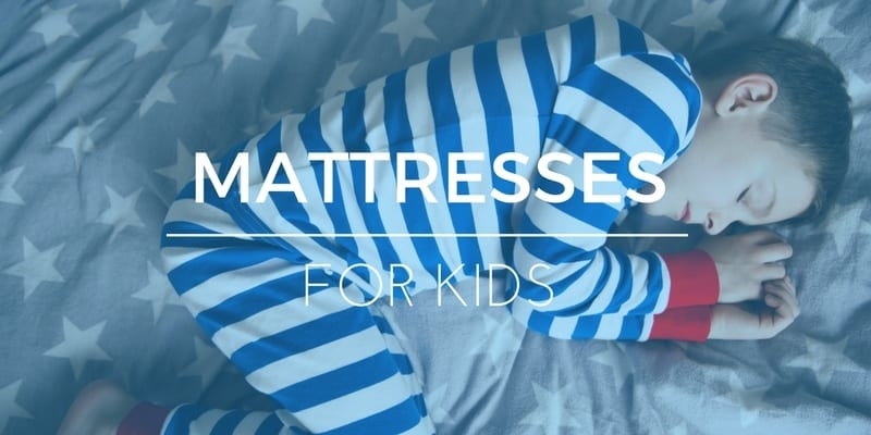 The Best Mattress For Kids: Safe & Comfortable Options