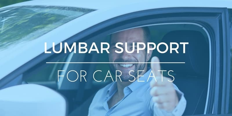 Car Comfort: Best Lumbar Support For Car Seats