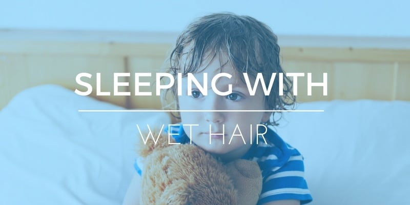How to Sleep with Wet Hair: 5 Super Smart Hacks