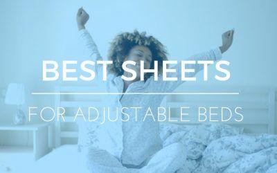 Best Sheets for Adjustable Beds: Understanding the Problem