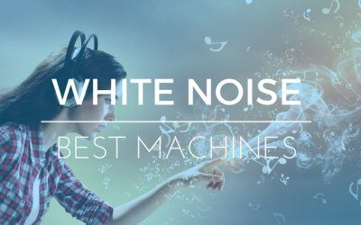 Best White Noise Machines: Relaxing Sounds to Nod Off