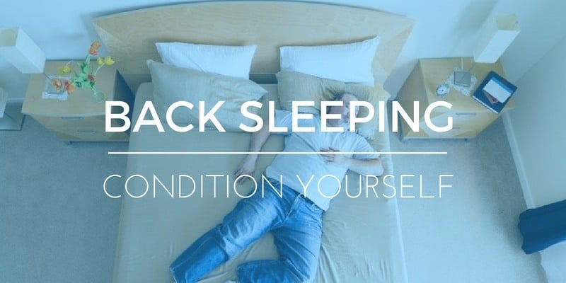 How to Train Yourself to Sleep on Your Back