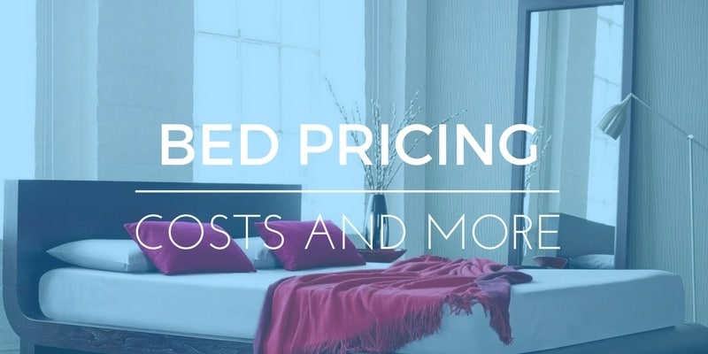 How Much Does a Bed Cost? Pricing a New Bed