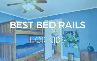 What's The Best Bed Rail? How To Keep Kids From Falling Out Of Bed