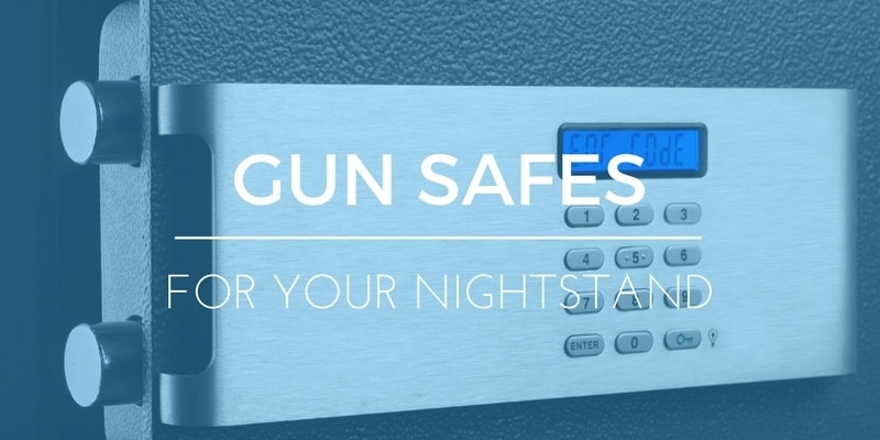 Sleeping With Protection – Best Bedside Gun Safe To Keep Your Pistol Secure