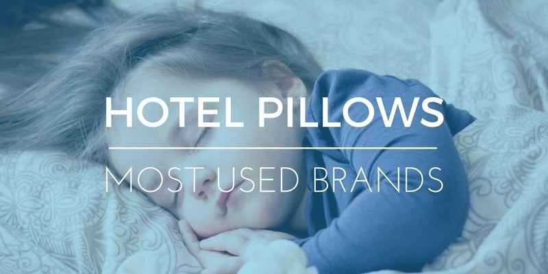PILLOW BRANDS THAT HOTELS USE