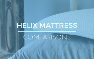 Helix vs Leesa: Which Mattress is Right For You?
