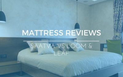 Saatva vs Loom and Leaf: Finding The Right Mattress Online