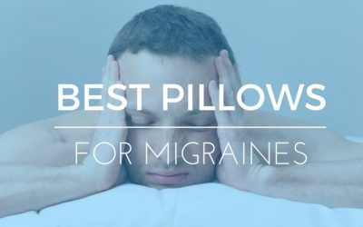 What's the Best Pillow For Neck Pain and Migraines?