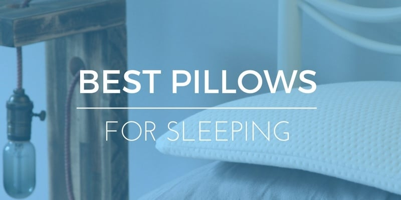 Best Pillow of 2017 Reviews of Most Comfortable Pillows