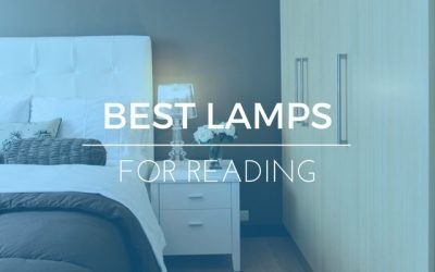 Best Bedroom Lamps For Reading: Read Yourself To Sleep