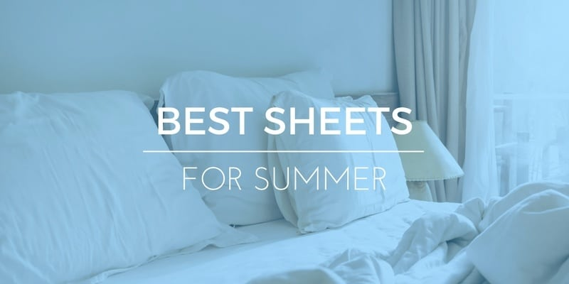 Stay Cool With The Best Thin Sheets For Summer: 2017 Reviews