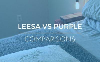 Leesa Mattress Vs Purple Mattress: Which is Better?