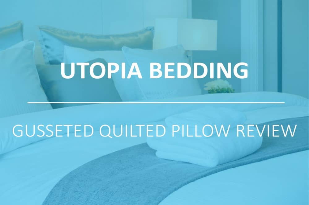 Utopia Bedding Gusseted Quilted Pillow: A Detailed Review