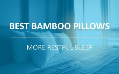 Best Bamboo Pillows for a More Restful Sleep