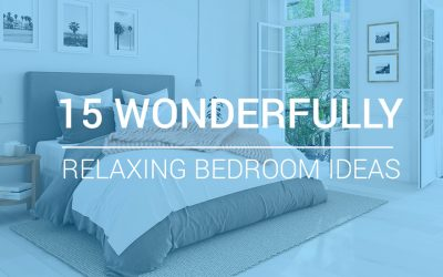 15 Wonderfully Relaxing Bedroom Ideas