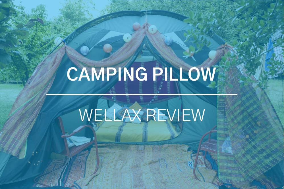 WellaX Camping Pillow by Chillax: A Detailed Review