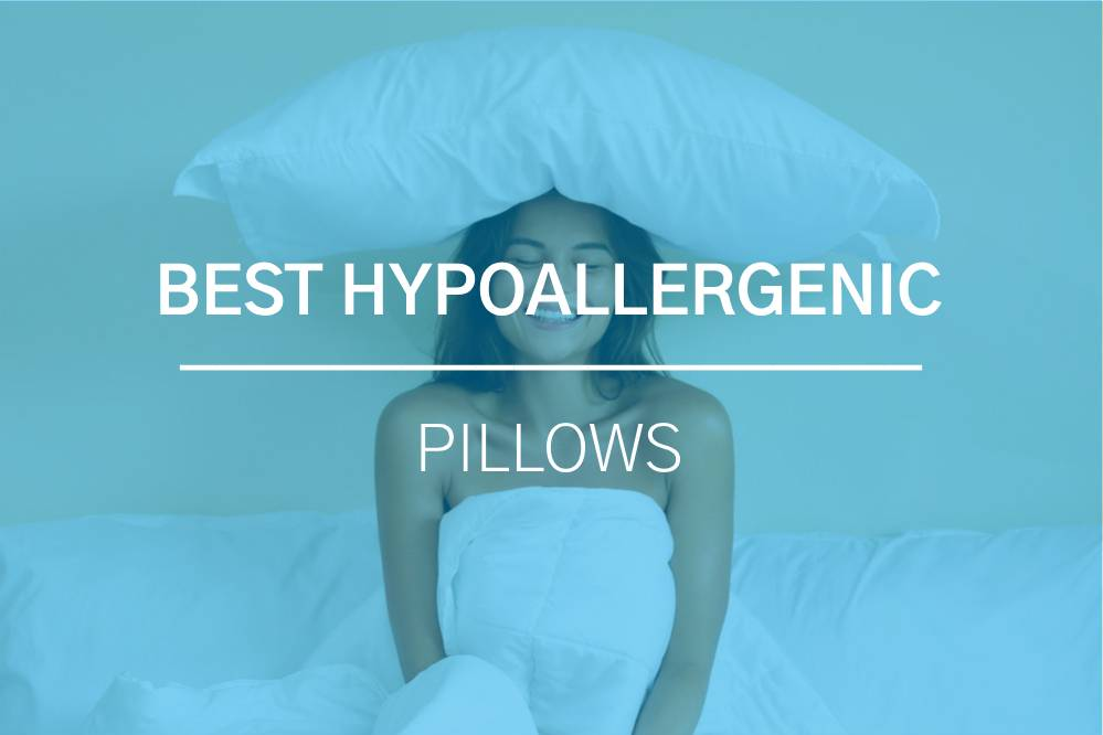Best Hypoallergenic Pillows for Sniffle-Free Nights