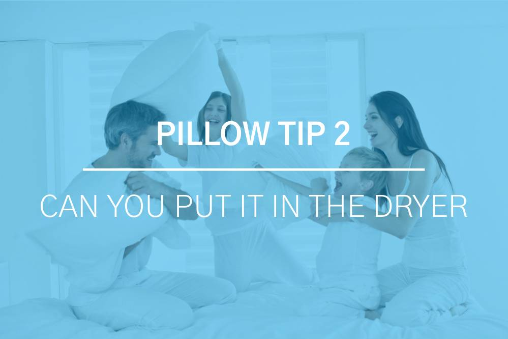 Can You Put Pillows in the Dryer and Other Pillow Care Tips 2