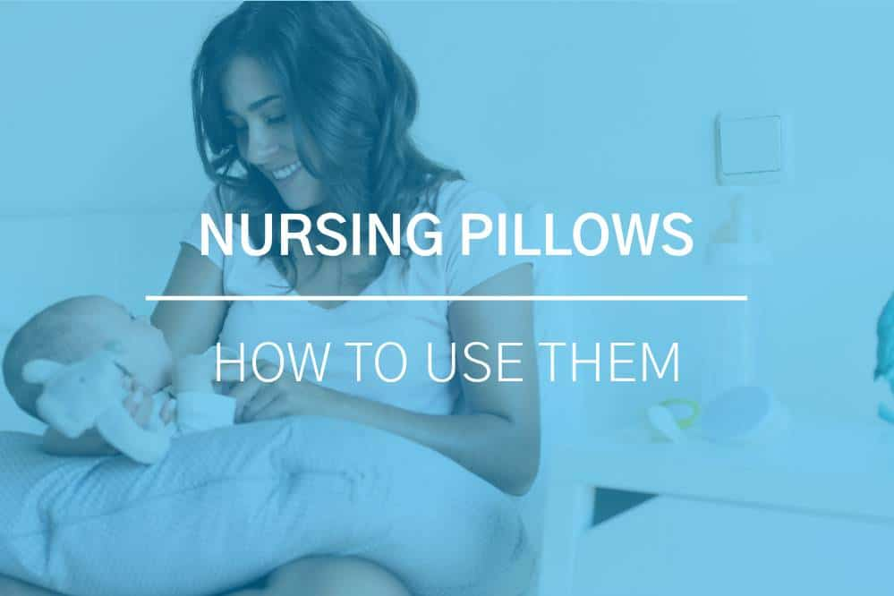 How to Use Nursing Pillows 2